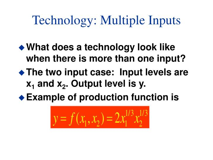 Technology: Multiple Inputs