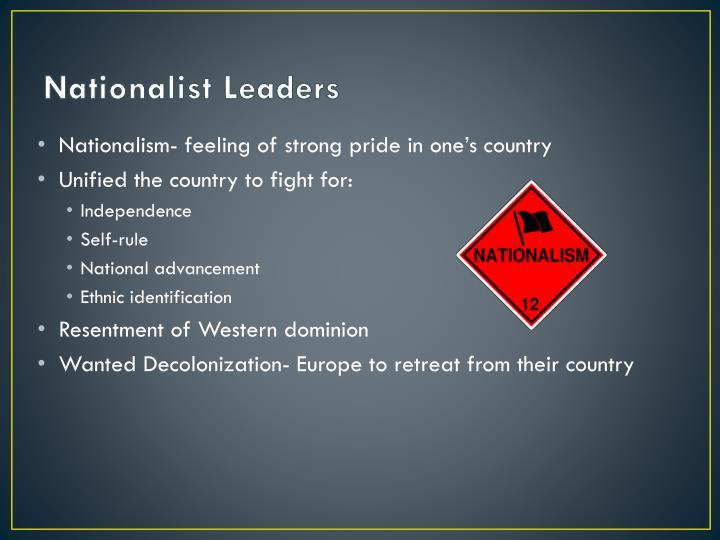 Nationalist leaders1
