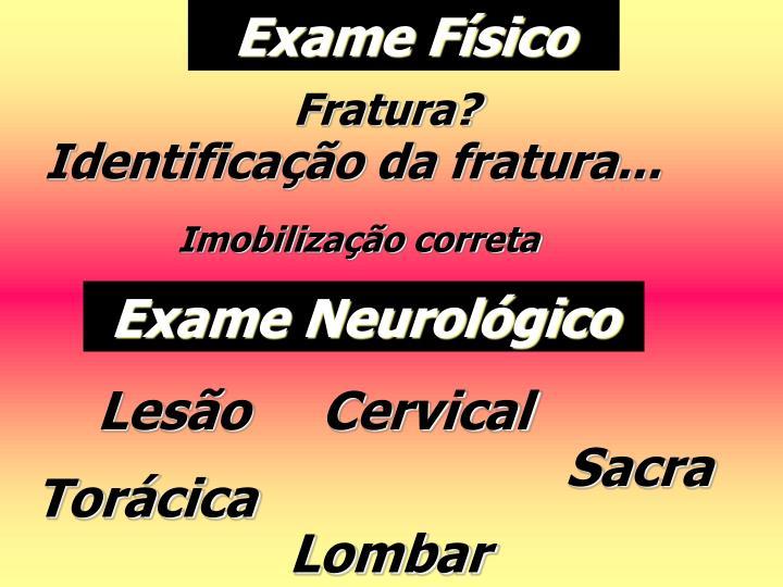 Exame Físico