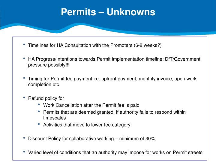 Permits – Unknowns