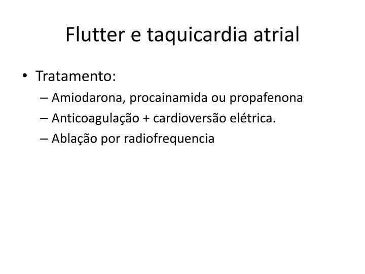 Flutter e taquicardia atrial