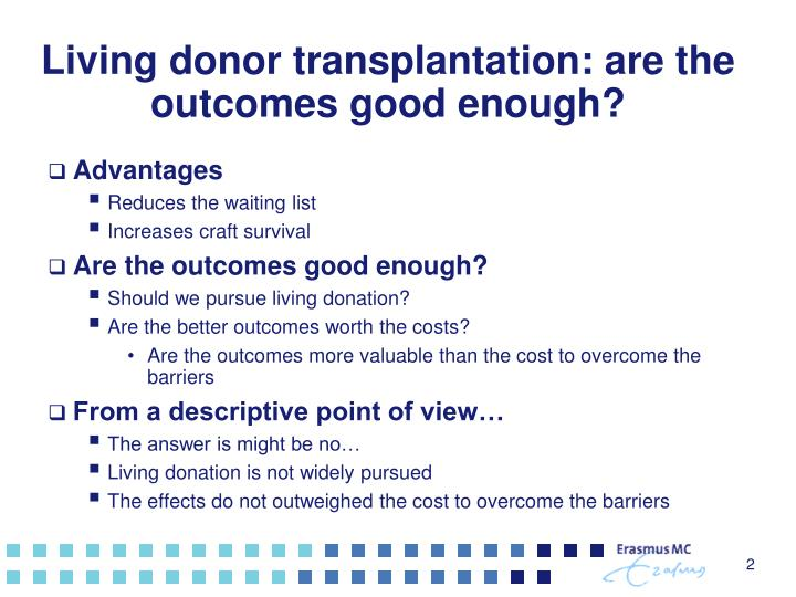 Living donor transplantation are the outcomes good enough