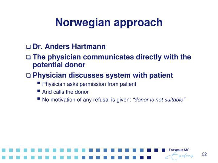 Norwegian approach