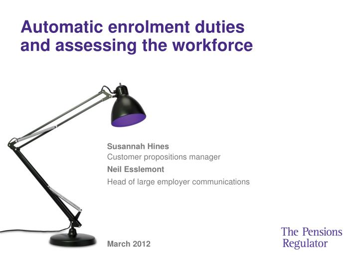 automatic enrolment duties and assessing the workforce