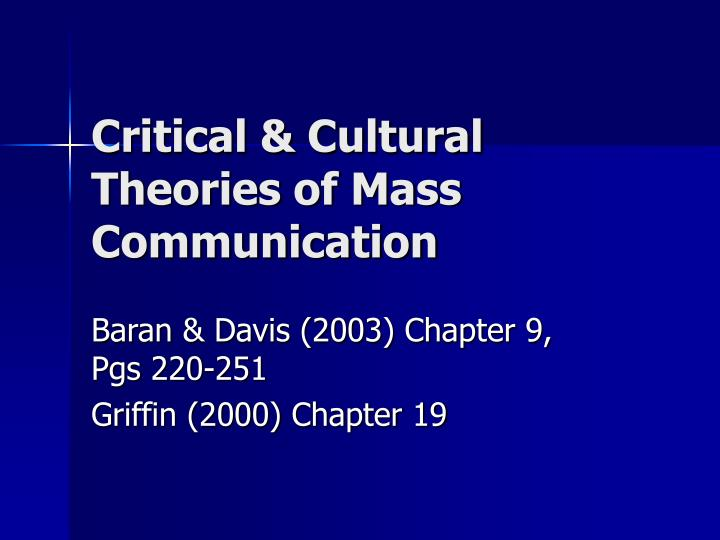 critical cultural theories of mass communication n.