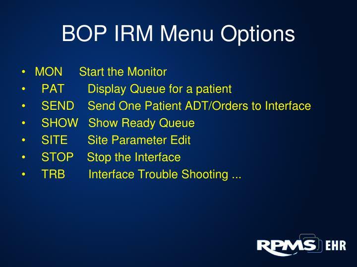 BOP IRM Menu Options