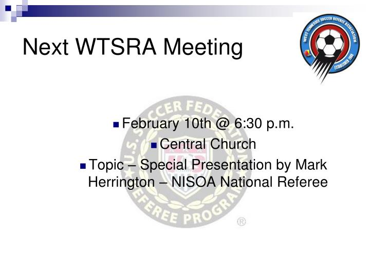 Next WTSRA Meeting