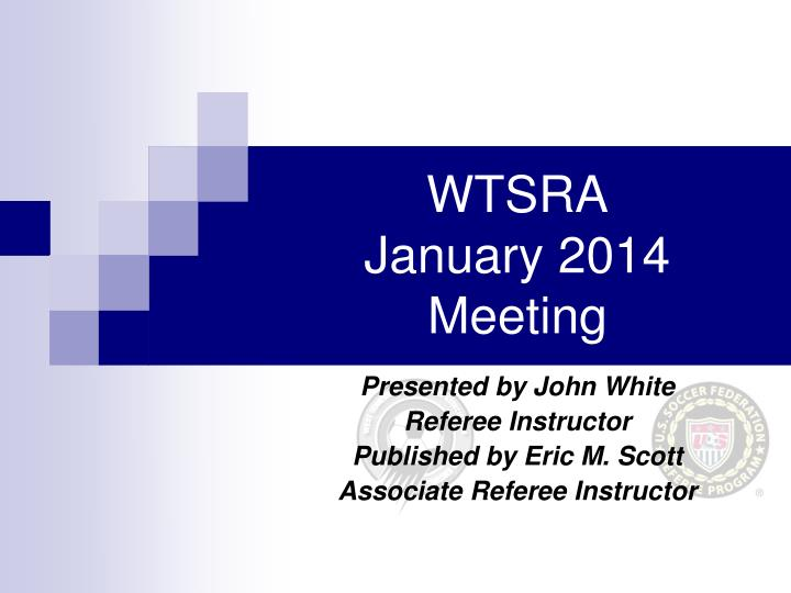 Wtsra january 2014 meeting