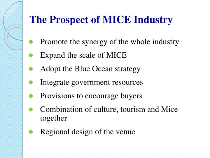 The Prospect of MICE Industry