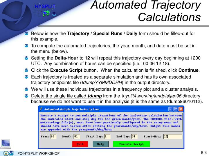 Automated Trajectory Calculations