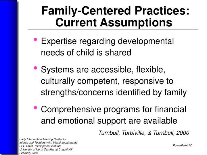 Expertise regarding developmental    needs of child is shared