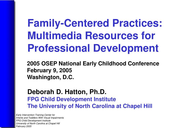 Family-Centered Practices: