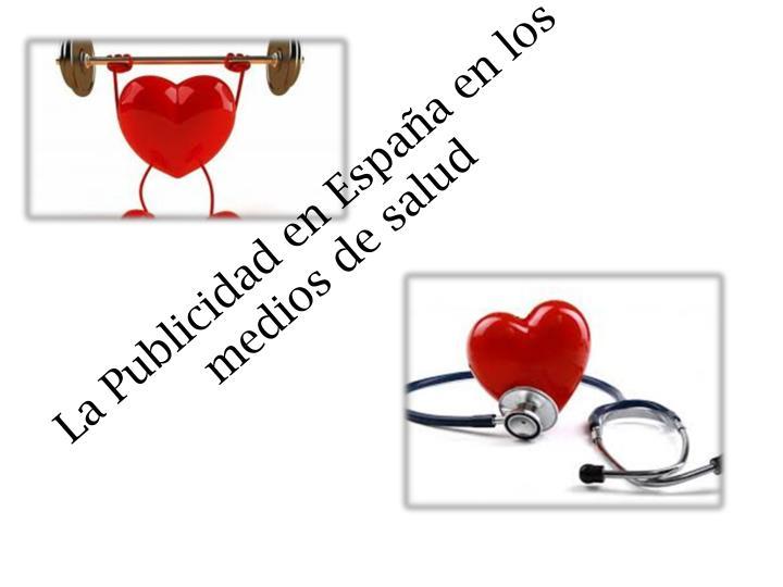La Publicidad en España en los medios de salud