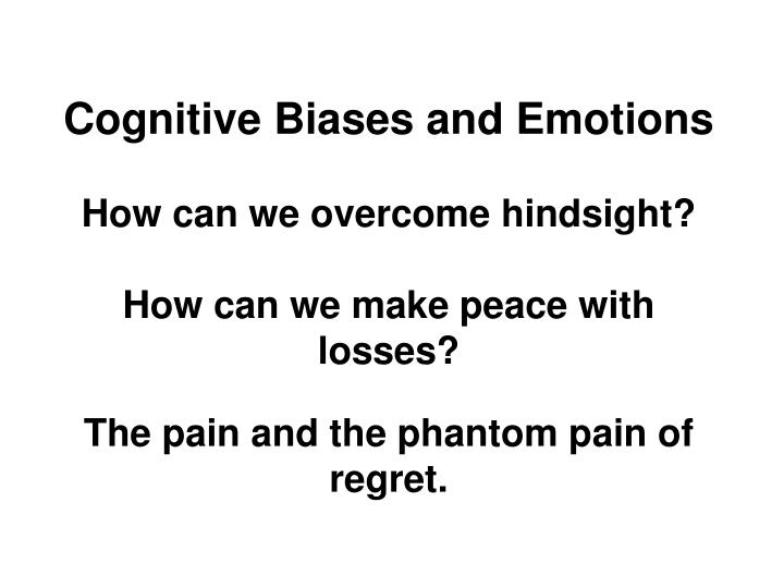 Cognitive Biases and Emotions