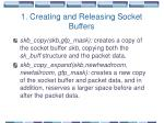 1 creating and releasing socket buffers1