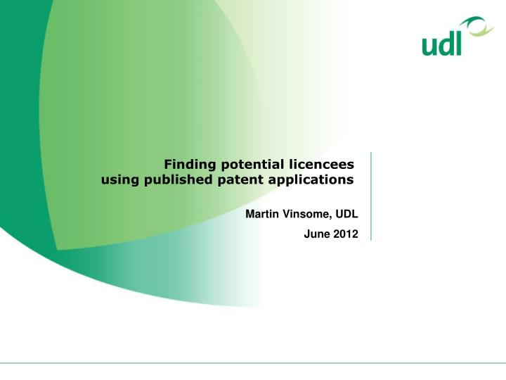 Finding potential licencees using published patent applications