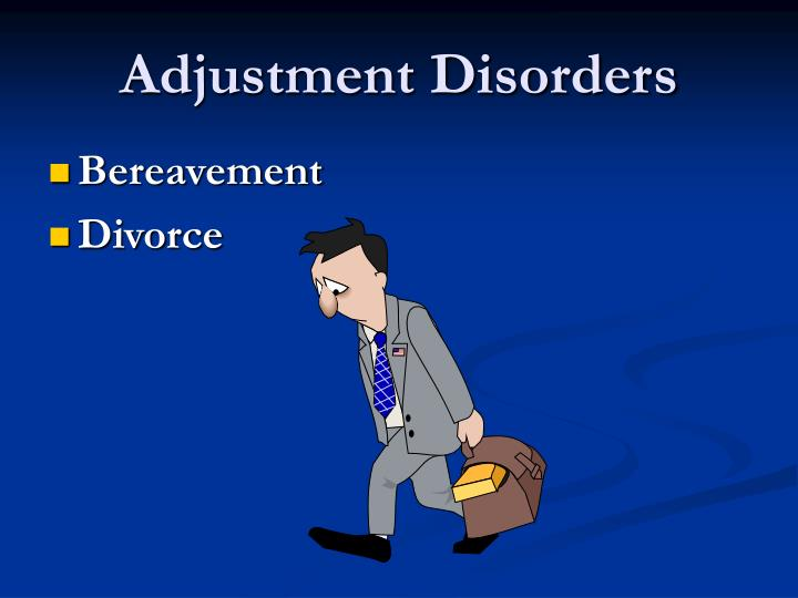 Adjustment Disorders
