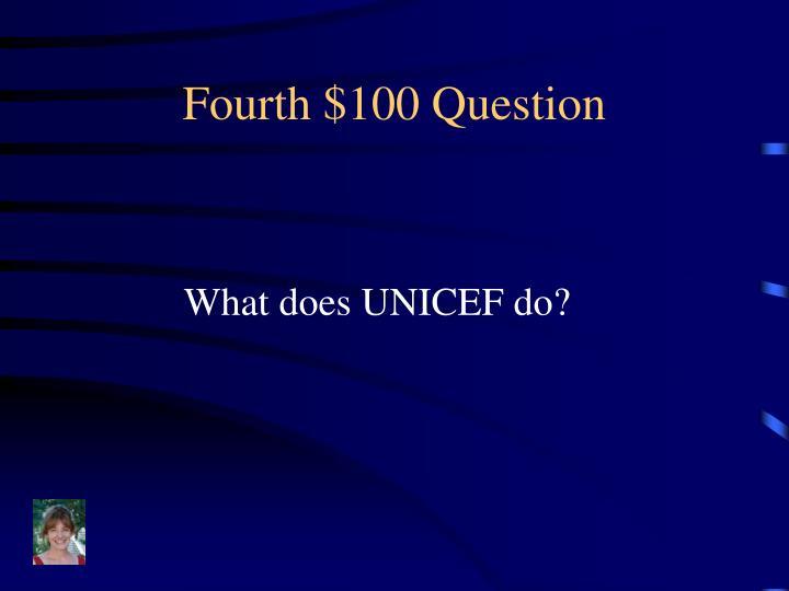 Fourth $100 Question