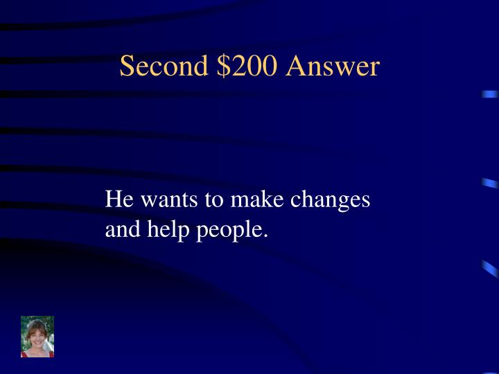 Second $200 Answer