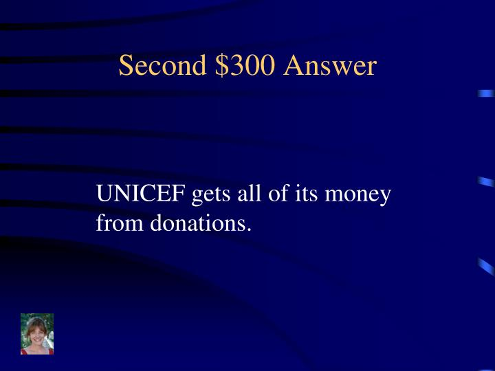 Second $300 Answer