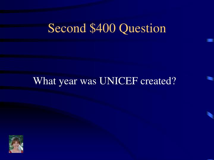 Second $400 Question