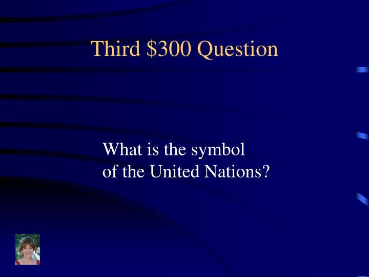 Third $300 Question