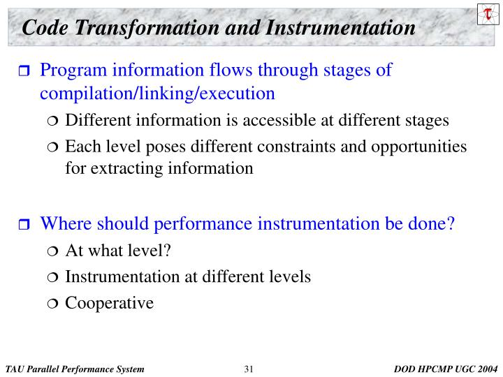Code Transformation and Instrumentation