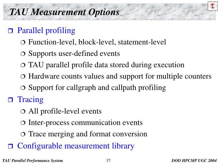 TAU Measurement Options