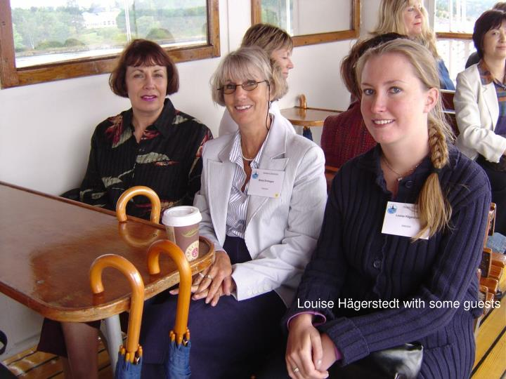 Louise Hägerstedt with some guests