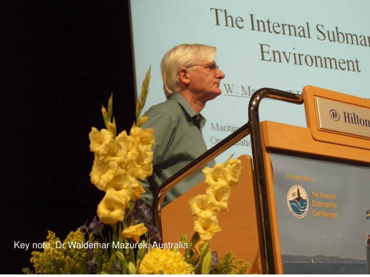 Key note, Dr Waldemar Mazurek, Australia