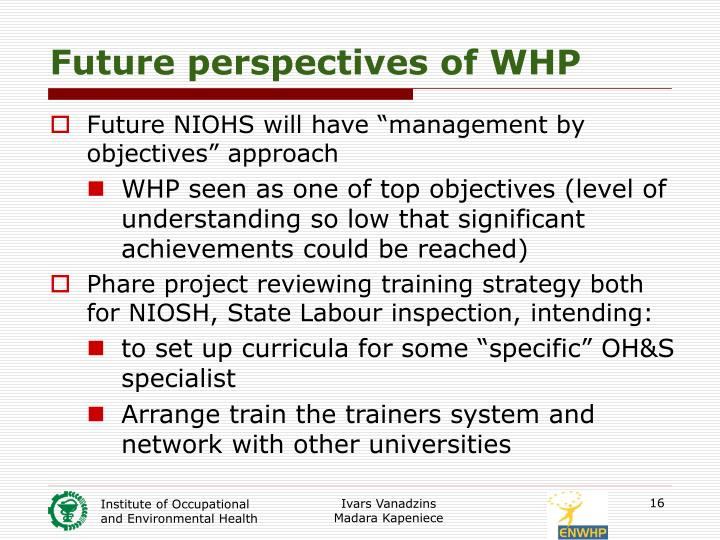 Future perspectives of WHP