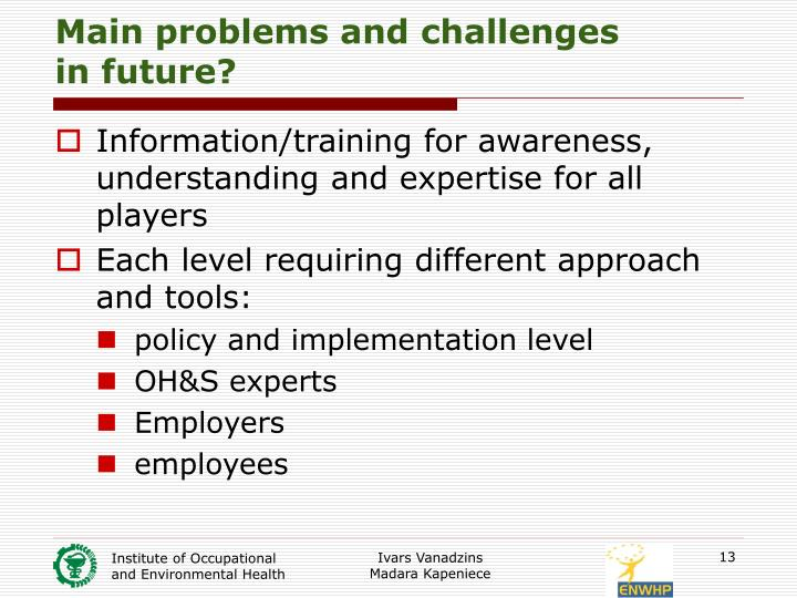 Main problems and challenges
