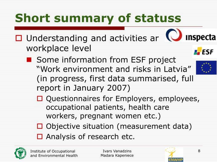 Short summary of statuss