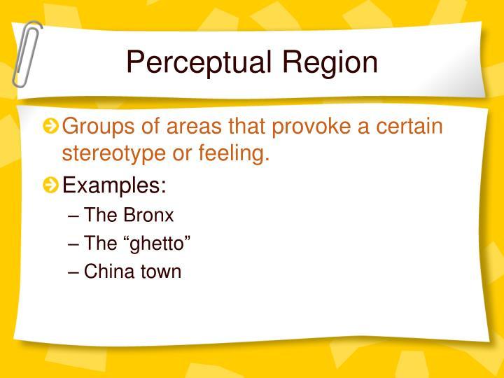 Perceptual Region