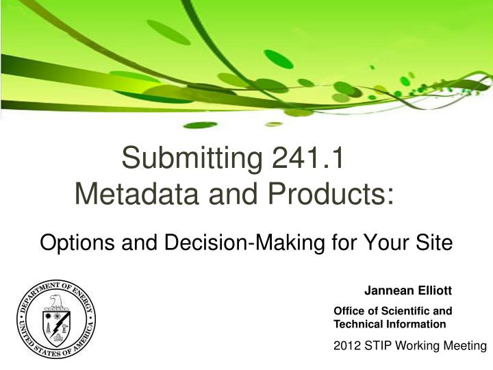 Submitting 241 1 metadata and products