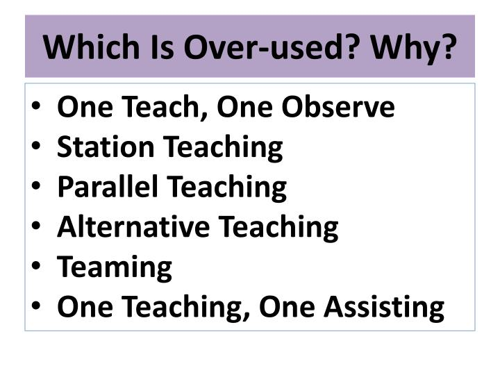 Which Is Over-used? Why?