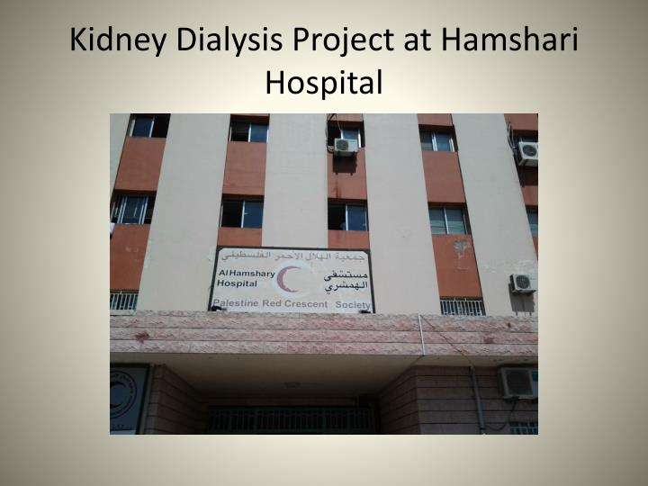Kidney dialysis project at hamshari hospital