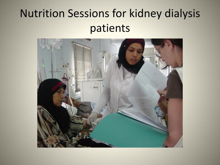 Nutrition Sessions for kidney dialysis patients