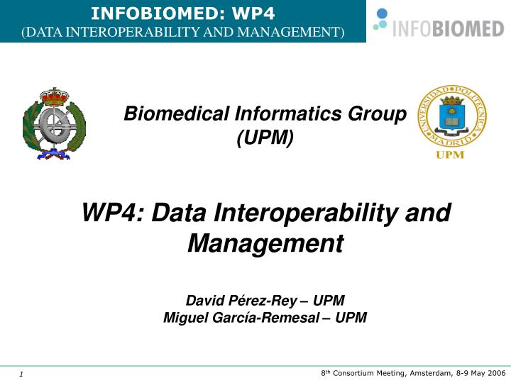 Ppt biomedical informatics group upm powerpoint presentation biomedical informatics groupupm toneelgroepblik Choice Image