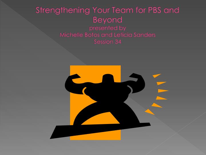 Strengthening Your Team for PBS and Beyond