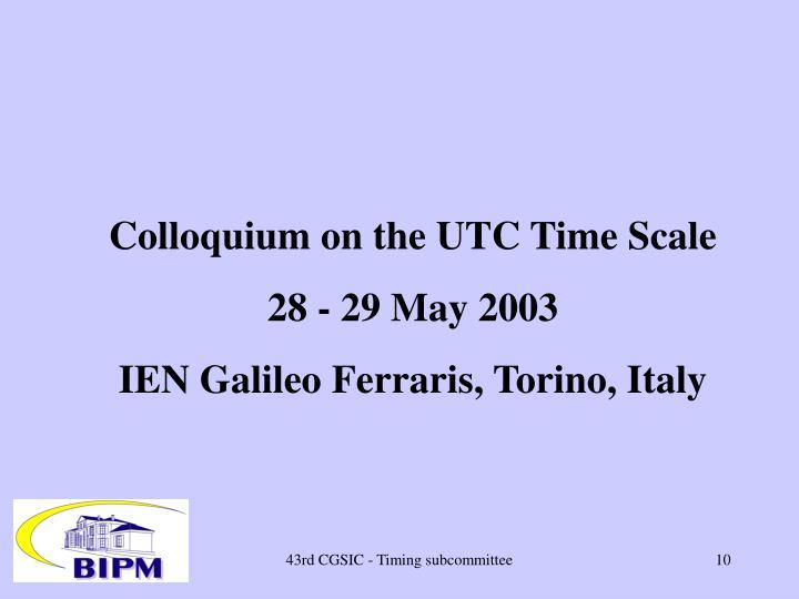 Colloquium on the UTC Time Scale