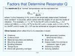 factors that determine resonator q
