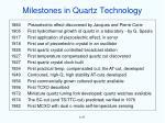 milestones in quartz technology