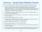 summary steady state radiation results