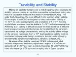 tunability and stability
