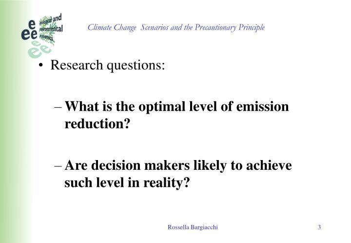 Climate change scenarios and the precautionary principle1