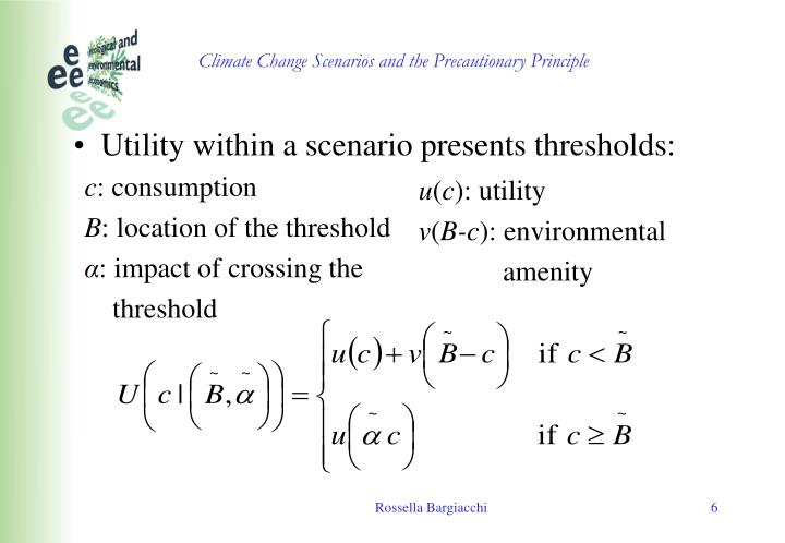 Utility within a scenario presents thresholds: