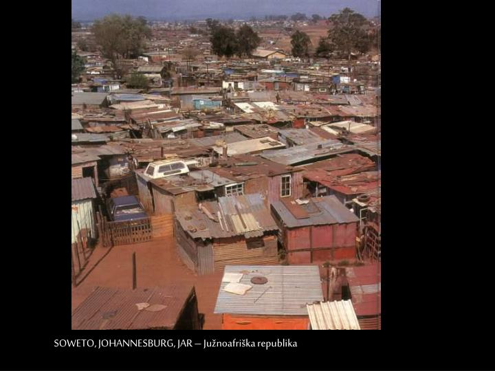 SOWETO, JOHANNESBURG, JAR – Južnoafriška republika