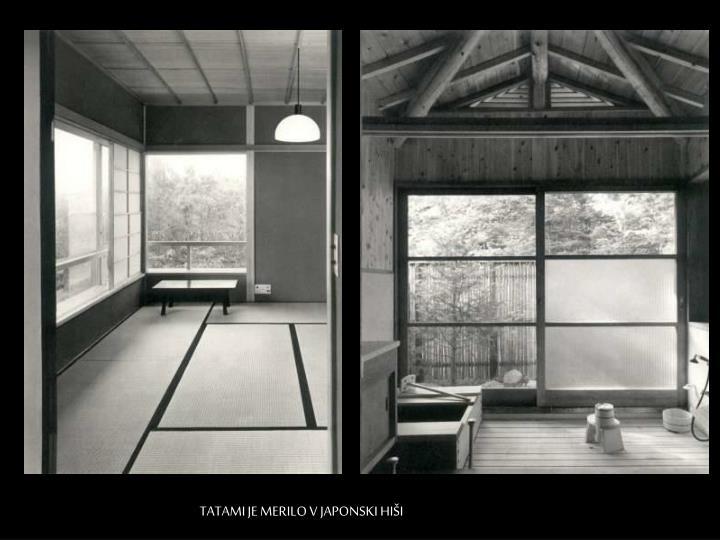 TATAMI JE MERILO V JAPONSKI HIŠI