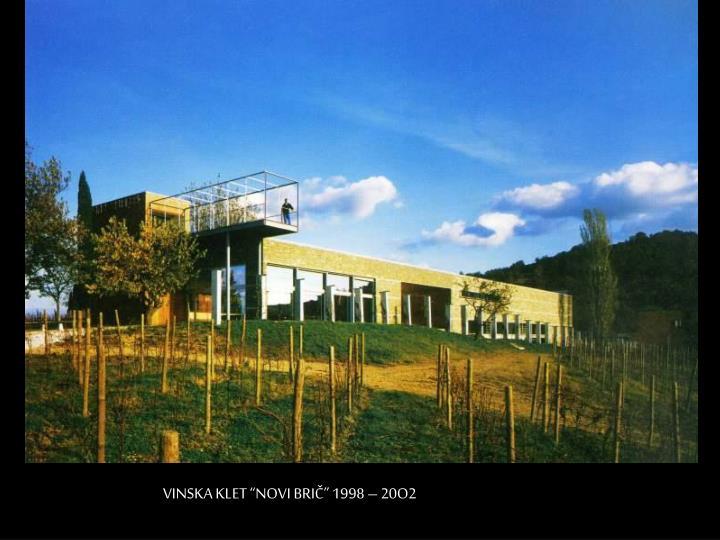"""VINSKA KLET """"NOVI BRIČ"""" 1998 – 20O2"""